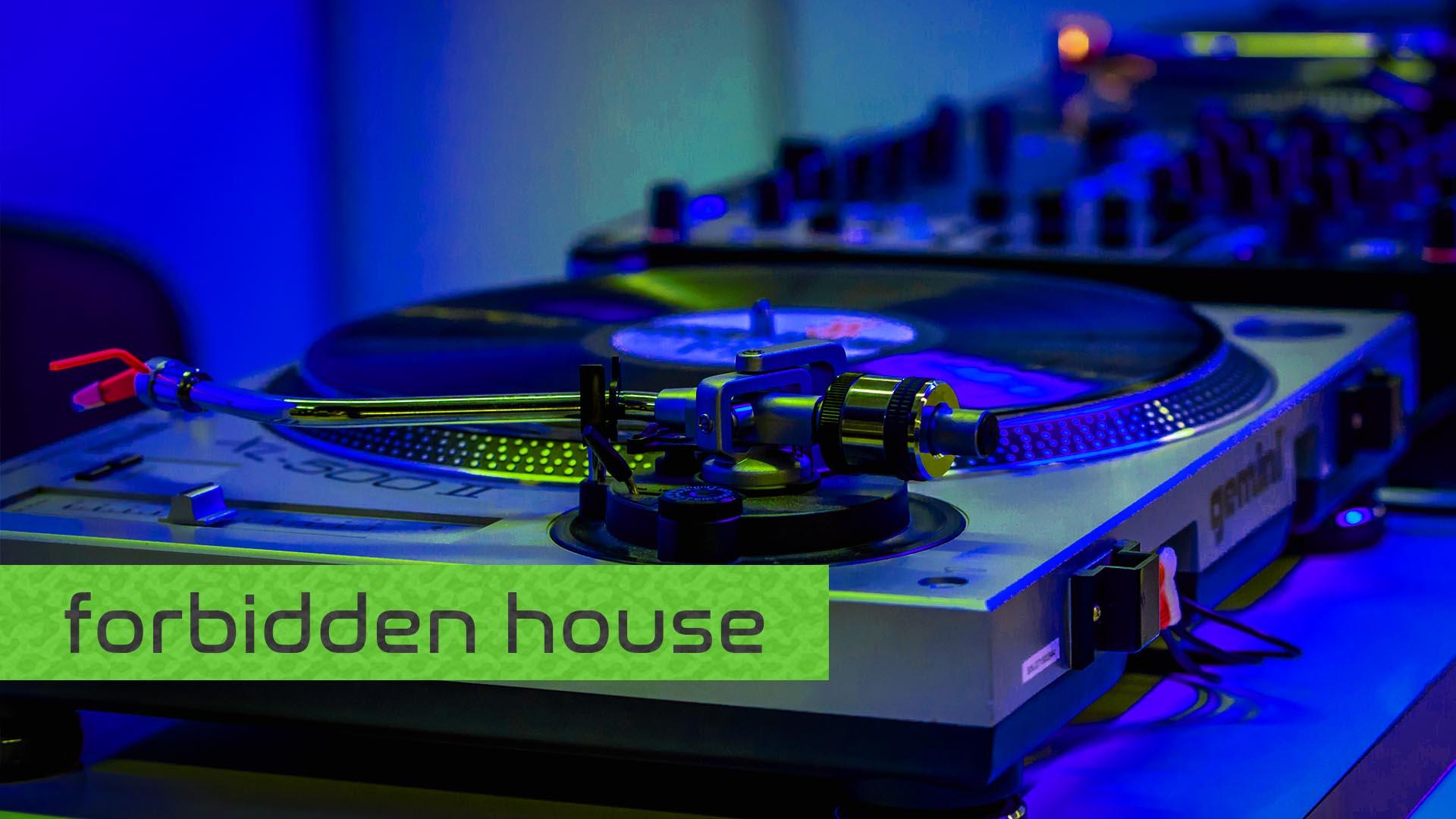 Forbidden House